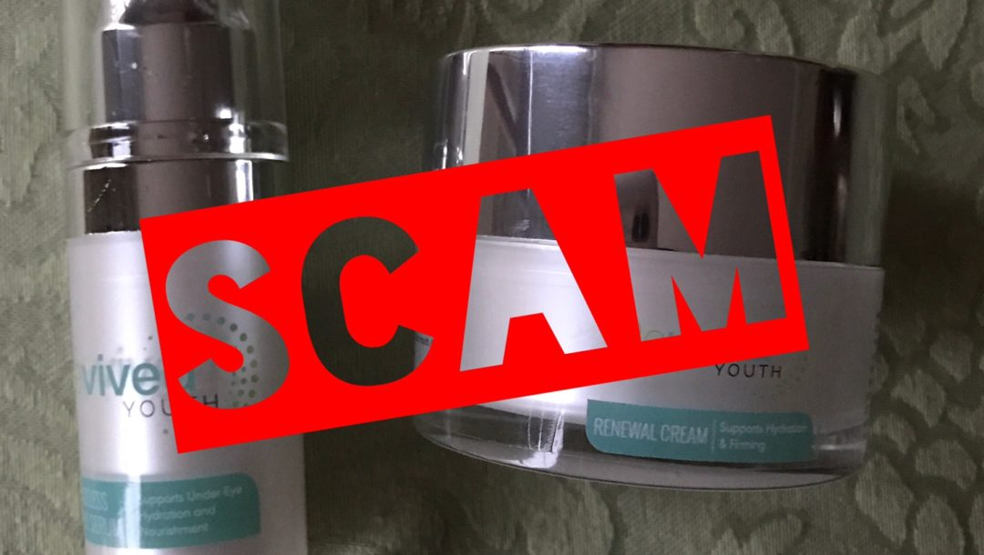 Buyer Beware Revived Youth Skincare Purchasing Scam Never Say Die