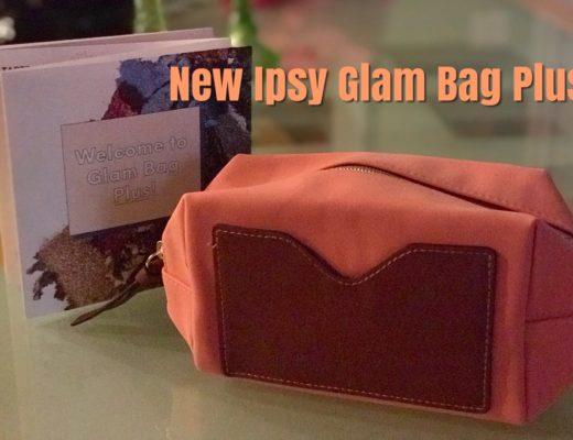 Ipsy Glam Bag Plus – Never Say Die Beauty