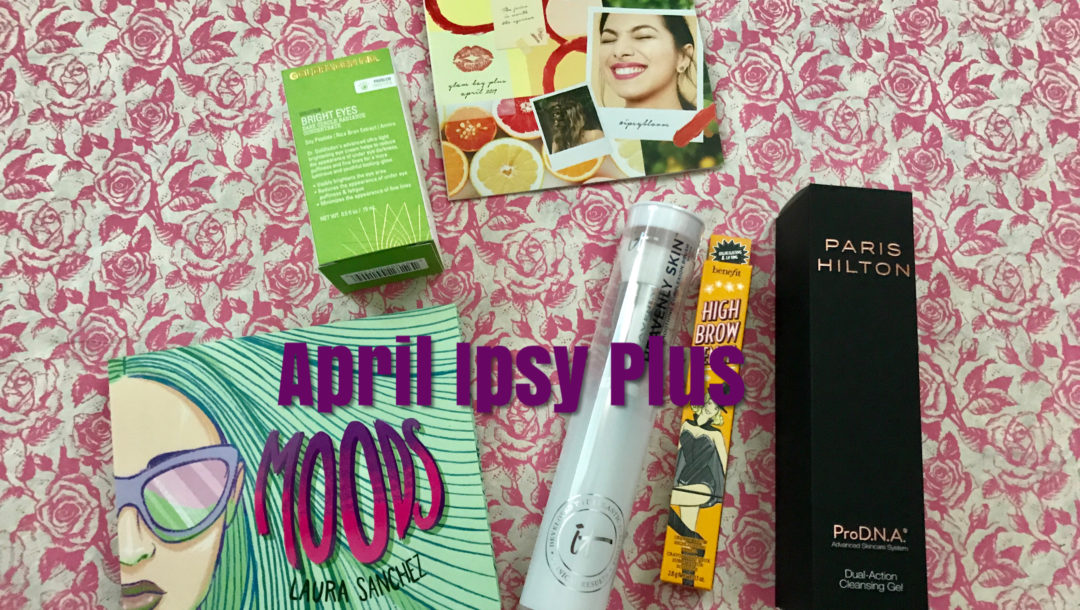Ipsy Glam Bag Plus for April 2019 – Never Say Die Beauty